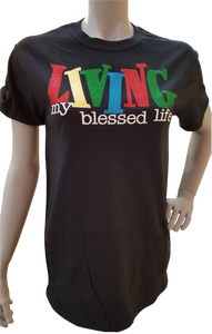 Living My Blessed Life Women's Crew Neck Tee