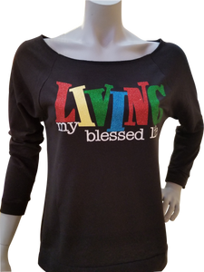 Living My Blessed Life Raglan 3/4 Sleeve