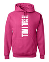 I Can. I Will. (Philippians 4:13) Hooded Sweatshirt