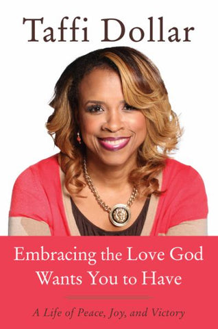 Embracing the Love God Wants You to Have