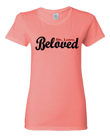 Beloved.Be.Love Women's Crew Neck Tee