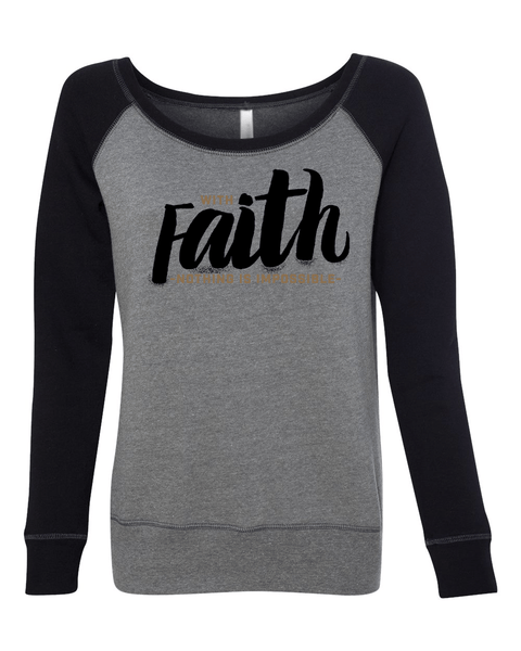 With Faith Long Sleeve (Wide Neck) Christian Sweatshirt - Small / Black/Heather - Christian T-Shirt | Christian Gifts | Christian Apparel - 2