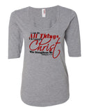 I Can Do All Things Through Christ Womens Scoop-Neck 3/4 Sleeve Top