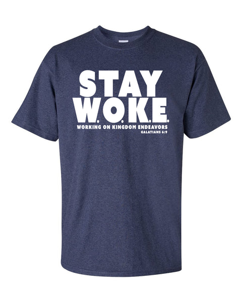 Stay Woke (Working on Kingdom Endeavors) Men's Crew Neck T-Shirt