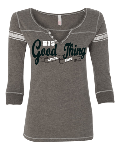 His Good Thing Since....Custom Ladies 3/4 Sleeve Henley Slim Fit - S / Graphite - Christian T-Shirt | Christian Gifts | Christian Apparel - 1