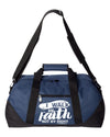 Walk by Faith Duffel Bag