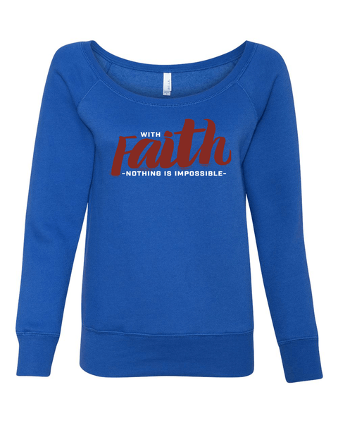 With Faith Long Sleeve (Wide Neck) Christian Sweatshirt - Small / Royal - Christian T-Shirt | Christian Gifts | Christian Apparel - 6