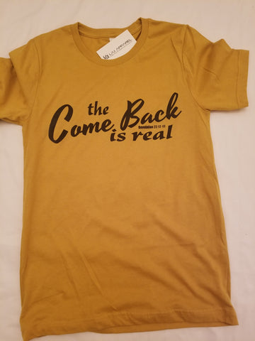 The Comeback is Real Crew Neck Tee