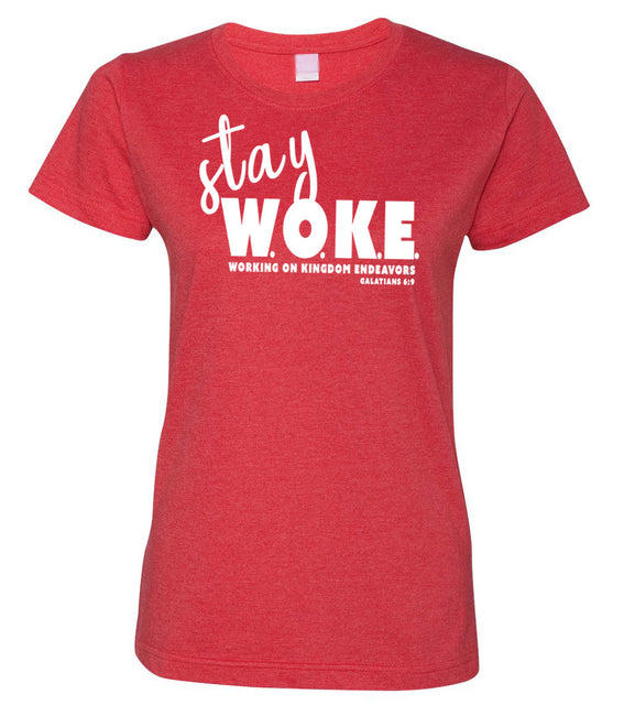 Stay Woke (Working on Kingdom Endeavors) Ladies Vintage Classic Fit Christian T-Shirt