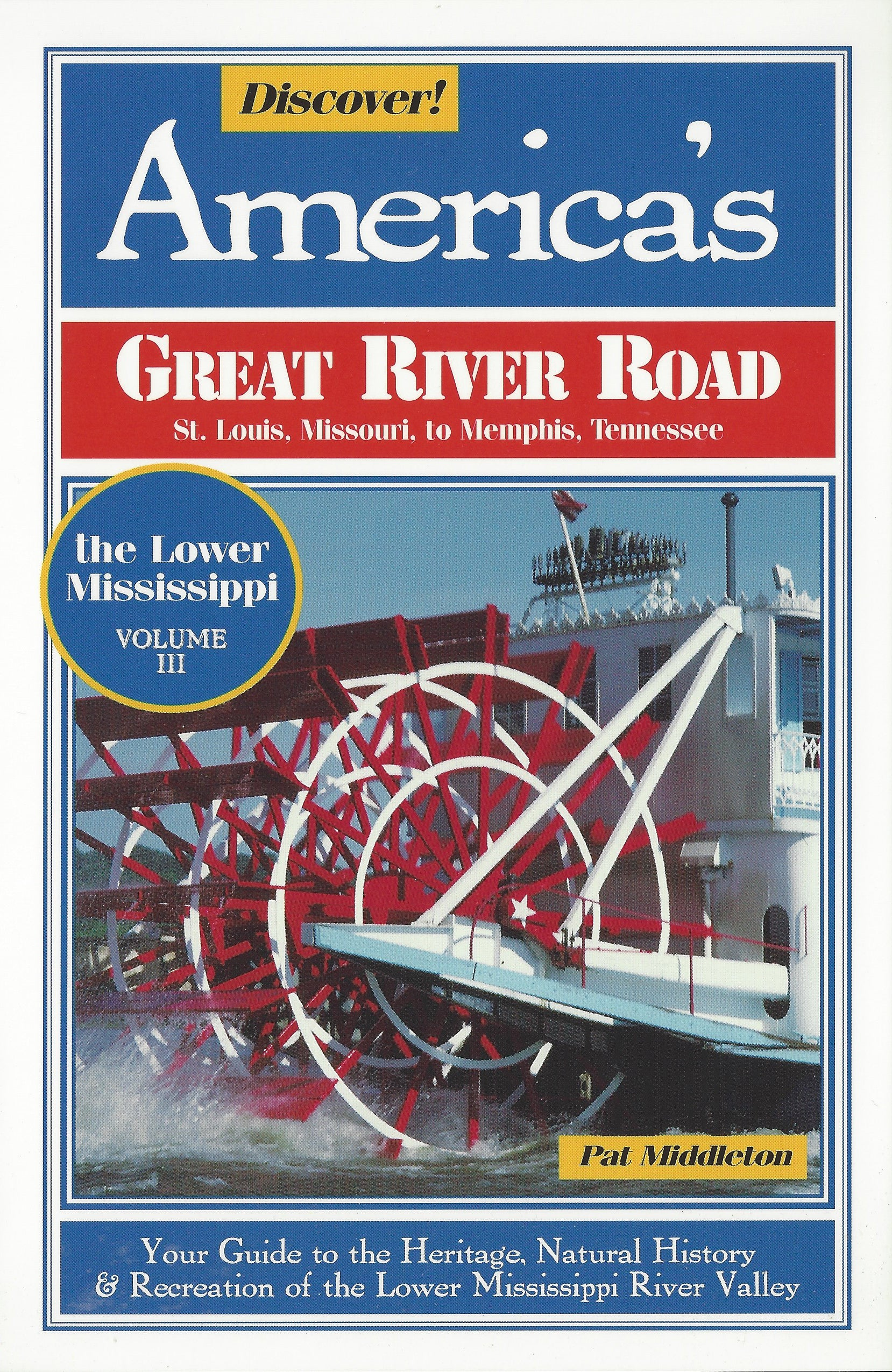 Discover America's Great River Road, Vol 3 - St. Louis to Memphis