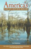 Discover America's Great River Road, Vol 4  - Memphis, TN to The Gulf of Mexico By Pat Middleton