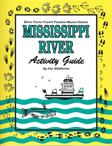 Mississippi River Activity Guide for Kids, Resource Kit for Teachers