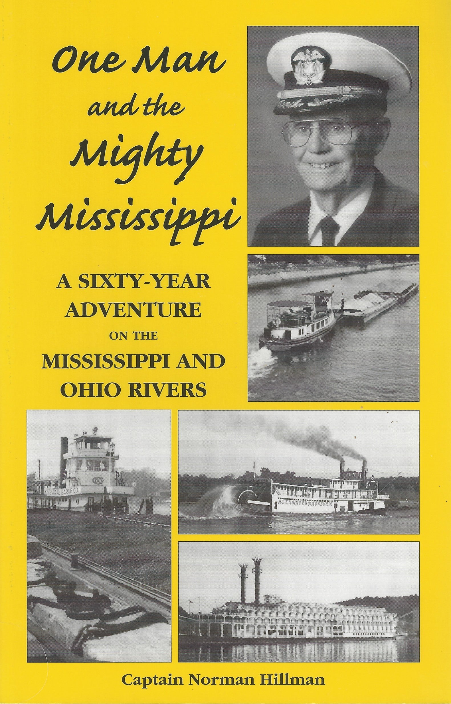 One Man and the Mighty Mississippi by Norman Hillman