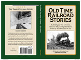 Old Time Railroad Stories by Michael Gillespie