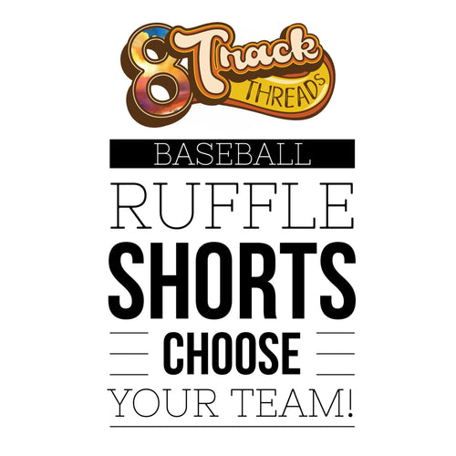MLB BASEBALL High Waisted Ruffle Shorts - Choose from 20+ different teams!