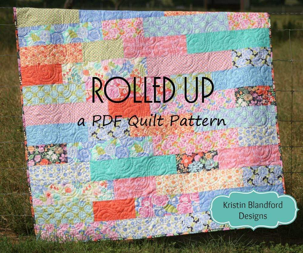 Kristin Blandford Designs Kristin's Quilt Patterns Rolled Up Quilt Pattern - 1/3 Yard Cuts, or Fat Quarter Friendly