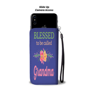 Blessed To Be Called Grandma Cellphone Wallet Case