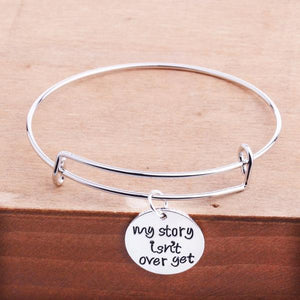My Story Isn't Over Yet Bangle Bracelet