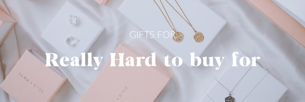 Gift IDeas for those really hard to buy for