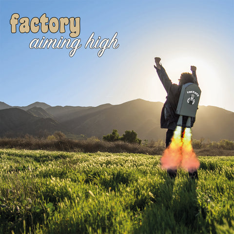 Aiming High | Factory