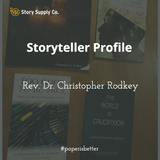 Storyteller Profile: Rev. Dr. Christopher D. Rodkey
