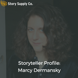 Storyteller Profile: Marcy Dermansky