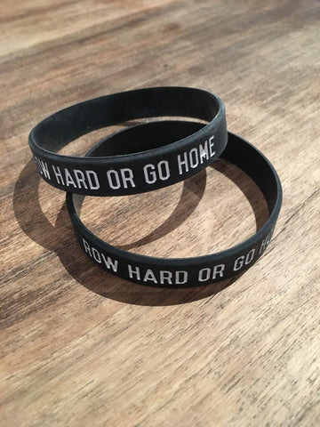 Row Hard Or Go Home Silicone Wristband - Accessories - Square Blades Rowing Apparel Company