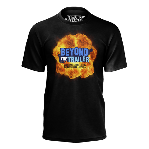 BEYOND THE TRAILER: EXPLOSION T-SHIRT