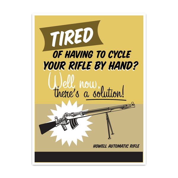 FORGOTTEN WEAPONS: HOWELL AUTOMATIC RIFLE POSTER