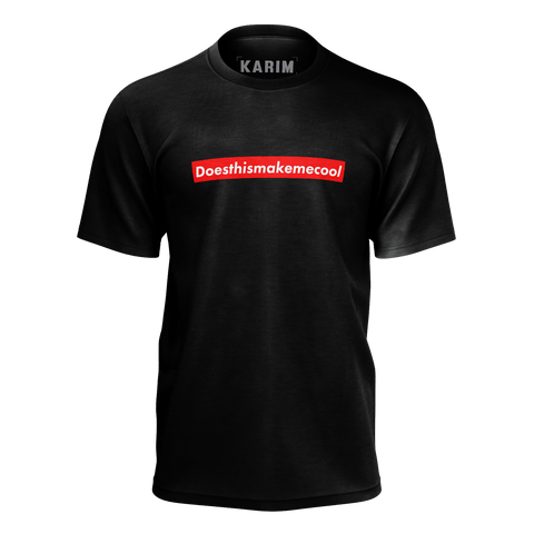 ******LIMITED EDITION****** KARIM JOVIAN: DOESTHISMAKEMECOOL BLACK T-SHIRT