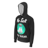 SQUADRON: NO SALT ONLY SUGAR HOODIE