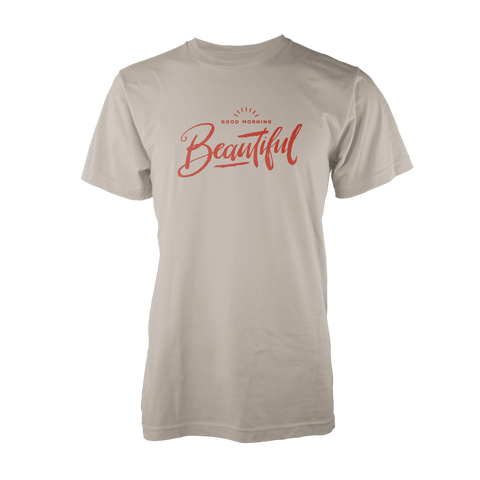JOSH TRYHANE: GOOD MORNING BEAUTIFUL T-SHIRT - UNISEX