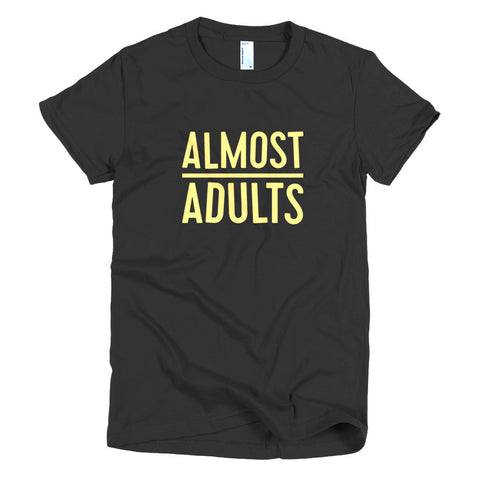 UNSOLICITEDPROJECT: ALMOST ADULTS T-SHIRT - WOMEN