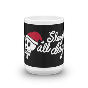 Sleigh All Day 15oz. Mug