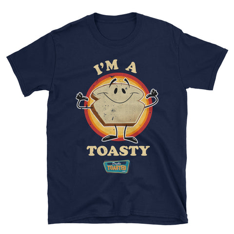 DOUBLE TOASTED: I'M A TOASTY T-SHIRT
