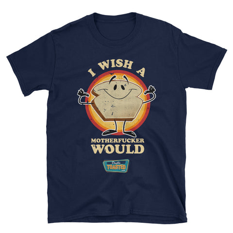 DOUBLE TOASTED: I WISH T-SHIRT - UNISEX