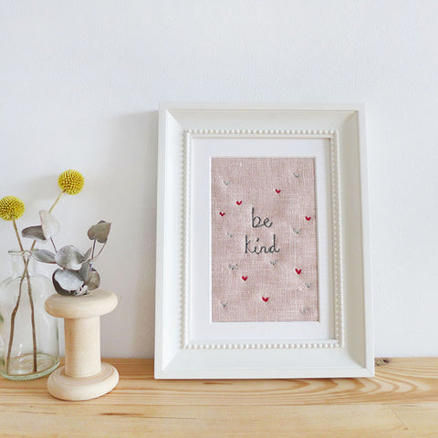 'Be Kind' Embroidered Linen Picture