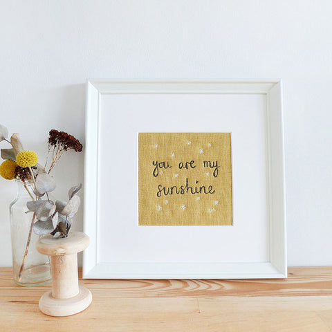 'You Are My Sunshine' Embroidered Linen Picture
