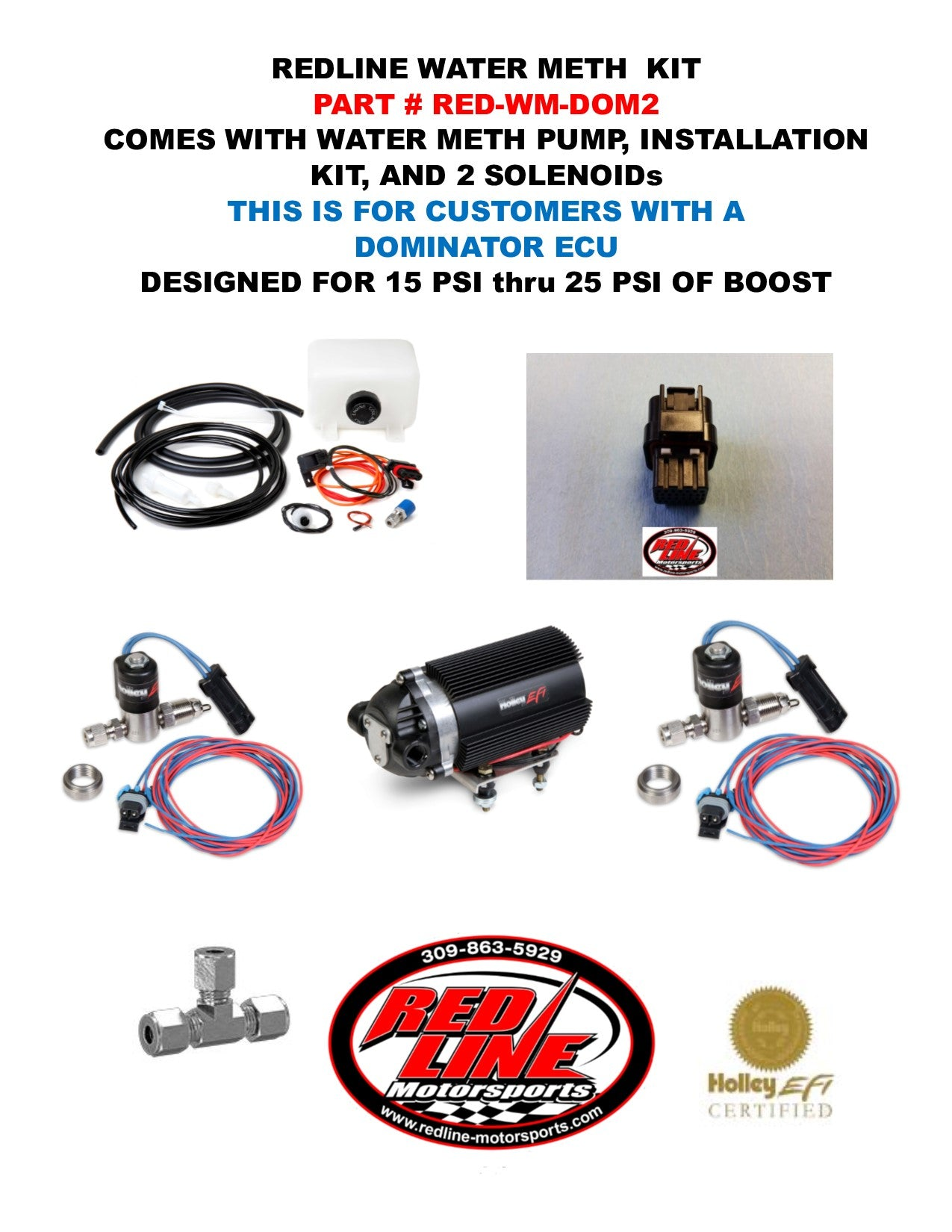 REDLINE WATER/METH KIT FOR HOLLEY DOMINATOR COMPUTERS WITH 2 SOLENOIDS (15 PSI TO 25 PSI)