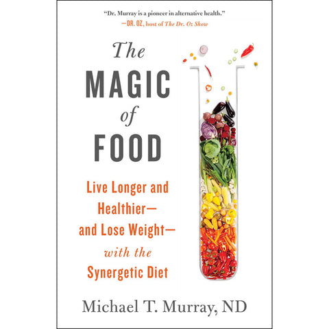 The Magic of Food - Michael T Murray