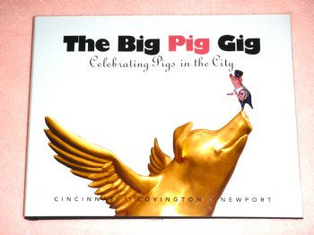 The Big Pig Gig Book