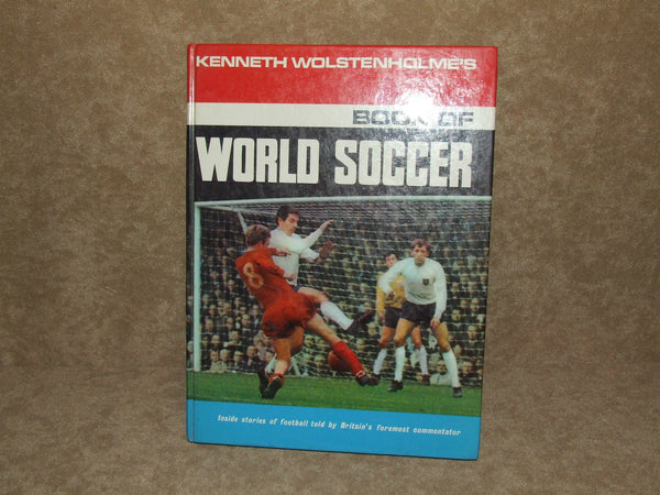 Kenneth Wolstenholme's Book Of World Soccer 1969 VGC Hardback - Vintage Retro And Vinyl - 1