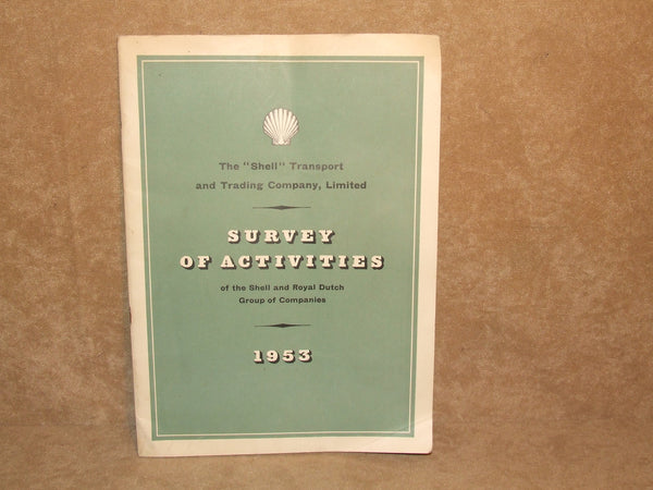 Shell Transport & Trading Company Ltd Survey Of Activities 1953 - Vintage Retro And Vinyl - 1