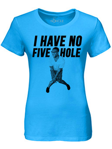 I Have No Five Hole Tee - Ladies