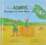 THE ALWAYS TEAM - THE SEARCH FOR RIDER NATION