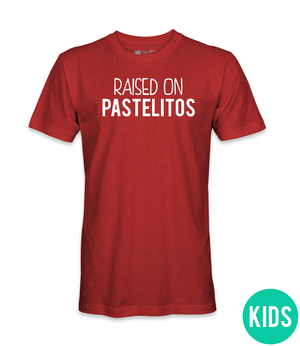 Raised On Pastelitos - Boys