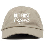But First, Cafecito Dad Hat