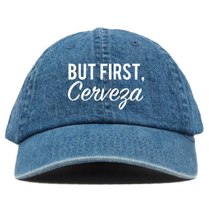 But First, Cerveza Dad Hat