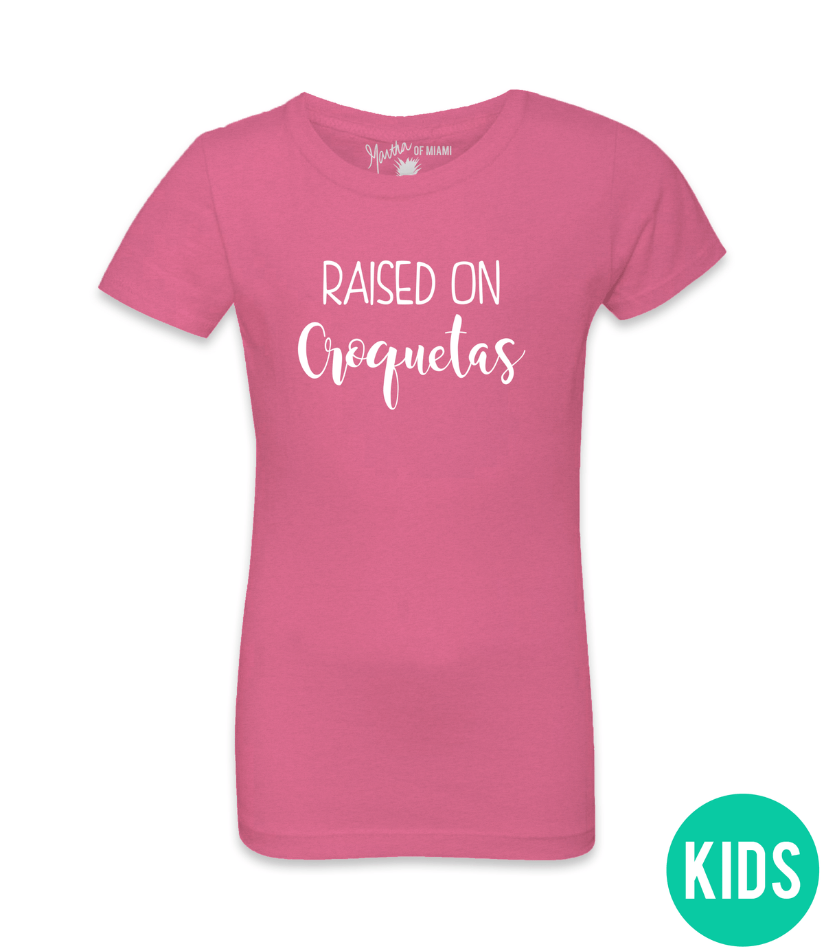 Raised On Croquetas Tee - Girls