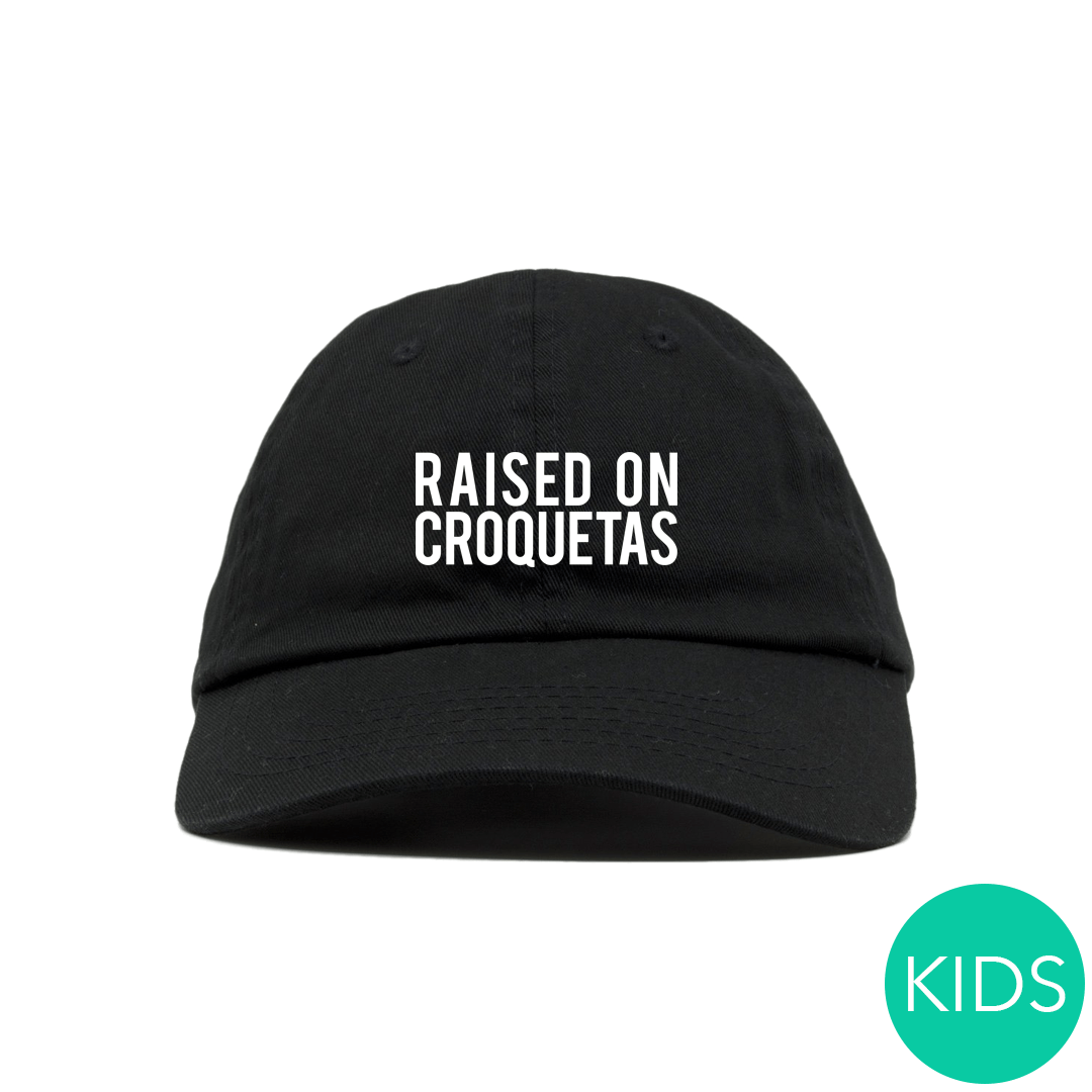 Raised-on-Croquetas-Dad-Hat-Kids.jpg